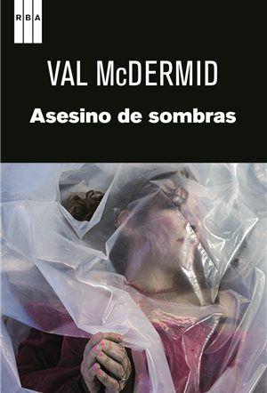 Asesino de sombras, Val McDermid