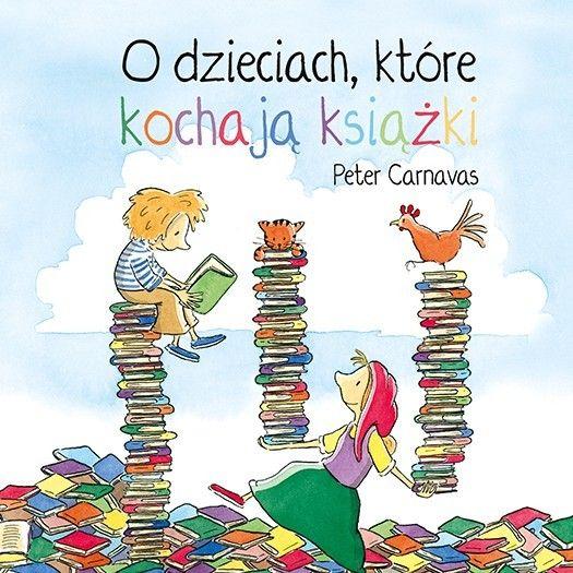 O dzieciach, które kochają książki - Wydawnictwo ADAMADA www.adamada.pl