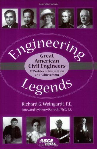 Engineering Legends: Great American Civil Engineers: (32 Profiles of Inspiration and Achievement) by Richard Weingardt. $36.69. Publisher: American Society of Civil Engineers (August 1, 2005). Publication: August 1, 2005. Author: Richard Weingardt. Save 27%!