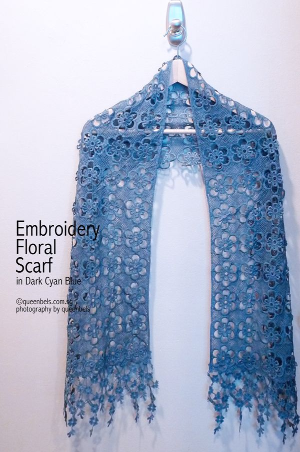 Embroidery Floral Scarf in Dark Cyan Blue. A very unique and pretty scarf which extrudes a feminine touch. Now available in store. To purchase online, please email to shop@queenbels.com.