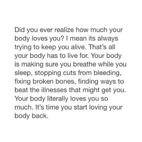 Your body loves you