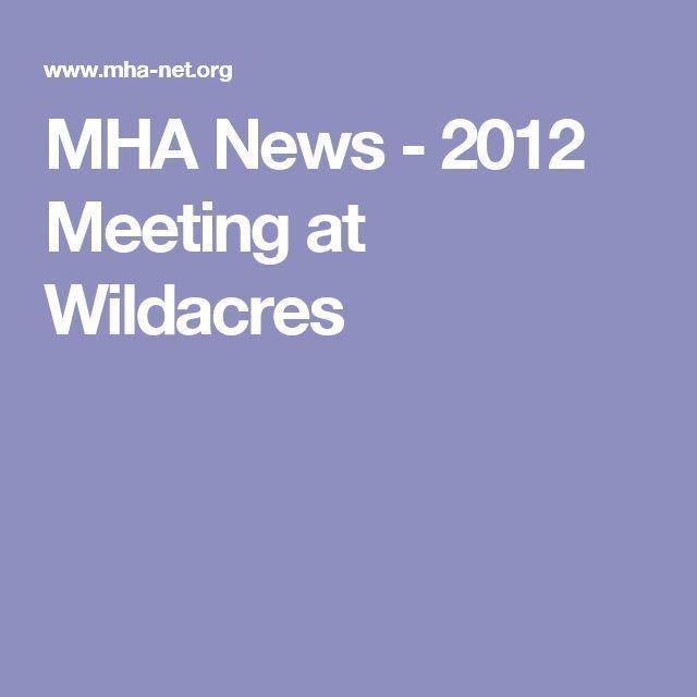 MHA News - 2012 Meeting at Wildacres