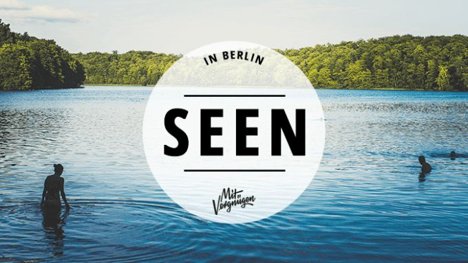 Packt die Badehose und eine Limo ein. Es geht zum See, in und um Berlin.