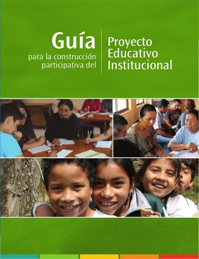 GUIA DE PROYECTO EDUCATIVO INSTITUCIONAL
