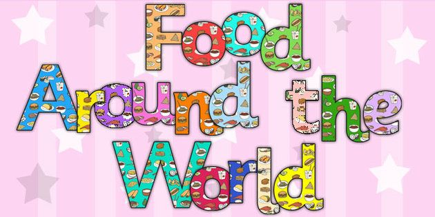 Food Around The World Display Lettering