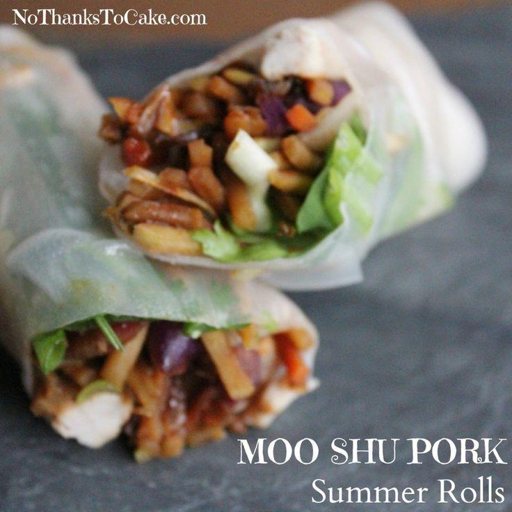 Moo Shu Pork Summer Rolls   No Thanks to Cake