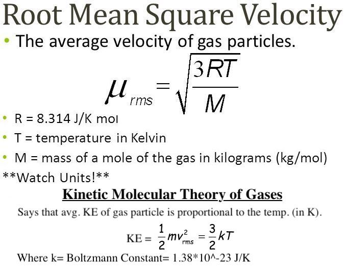Kinetic Molecular Theory Of Gases And Root Mean Square Speed Calculating Gas Ke Speed Root Mean Square Molecular Kinetic Energy