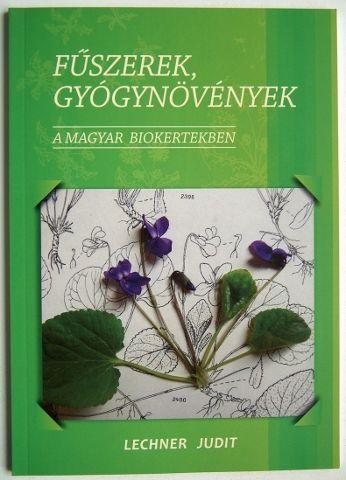 Fűszerek, gyógynövények - A Magyar Biokertekben