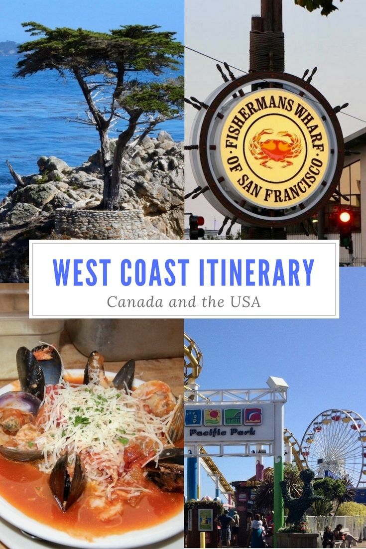 Plan The Perfect West Coast Itinerary
