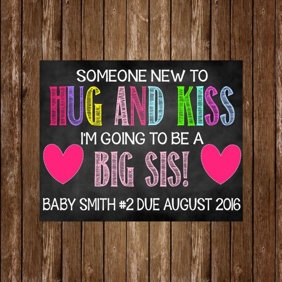 Big Sister Pregnancy Announcement. This listing is for a DIGITAL file in jpeg format. The standard size of the board is 14 x 11. If you would