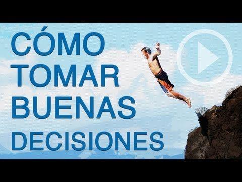 Cómo Tomar Buenas Decisiones   AutoayudaPractica.com - YouTube Visita: http://autoayudapractica.com/