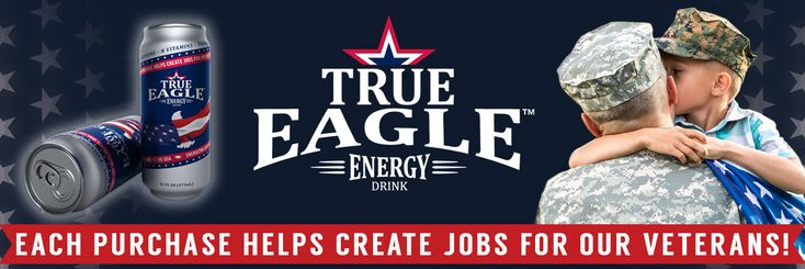 5% of True Eagle's GROSS revenue or 25% of our profits are donated to Hire Heroes USA™… whichever is greater! #supportourtroops #energydrink