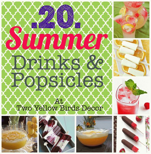 Two Yellow Birds Decor: Summer Drink & Popsicle Roundup