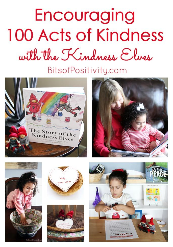 Ideas for using Kindness Elves to encourage 100 Acts of Kindness ... a fun combination of kindness activities for multiple ages.