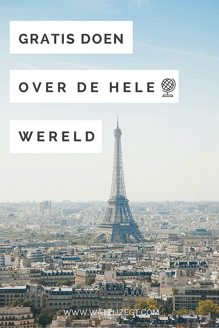 Gratis doen over de hele wereld // Best free things to do around the world