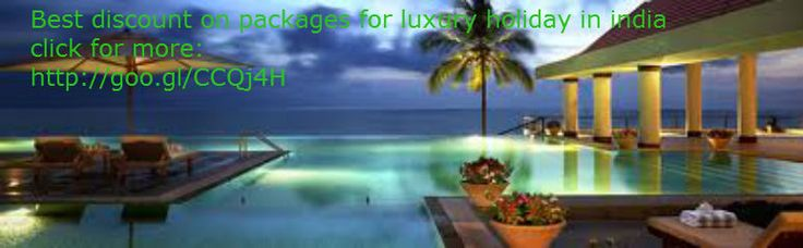 Get Best discount on #luxuryholidaysinindia. and get experience of incredible India.