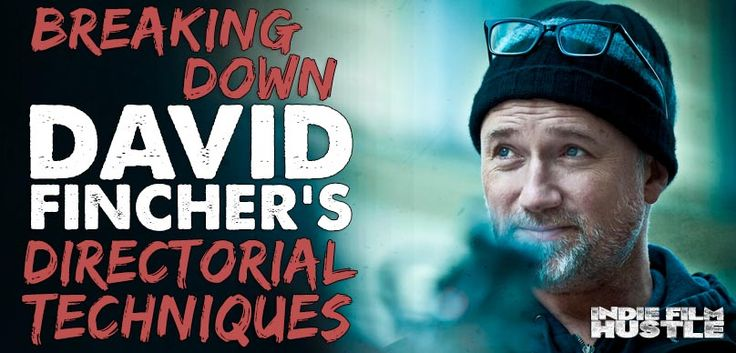 David Fincher is one of the greatest working directs alive today. Step inside his mind David Fincher as we breakdown his directorial style and techniques.