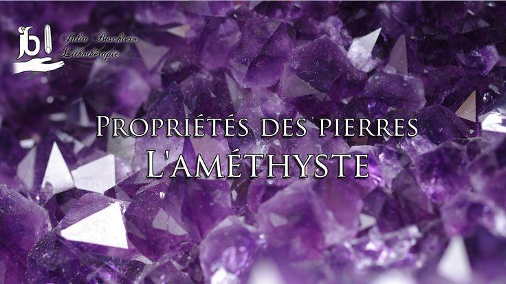 Propriétés des pierres : l'Améthyste