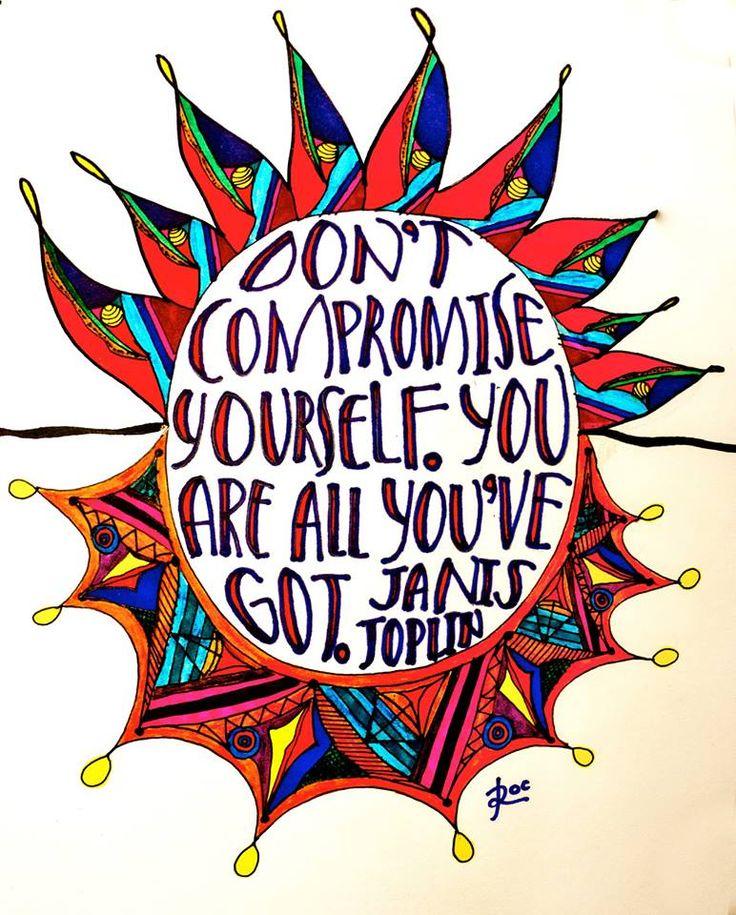 Words of wisdom from Janis Joplin