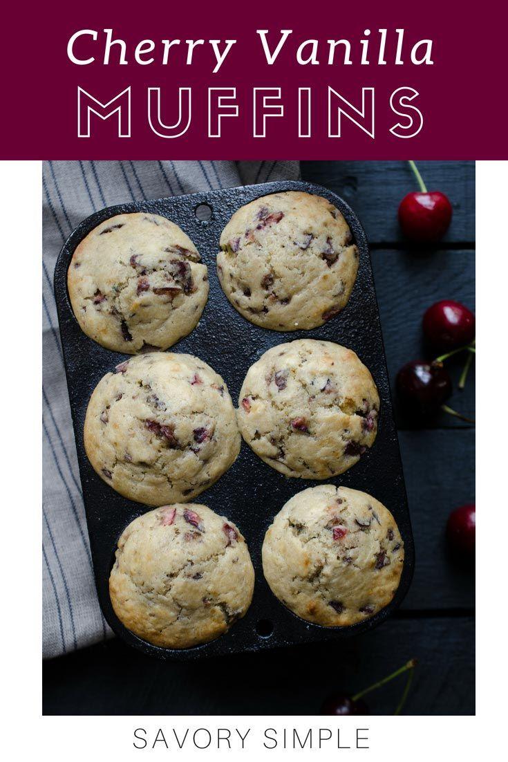 Cherry Vanilla Muffins Easy Recipes Savory Simple Recipe Dried Cherry Recipes Cherry Muffin Recipe Vanilla Muffins