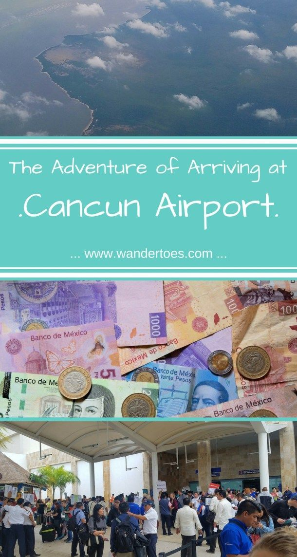 Cancun, Mexico:  Arriving at CUN Airport, walk-through with tips.