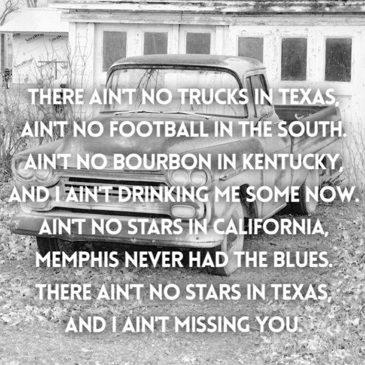 There ain't no trucks in Texas -- Ronnie Dunn