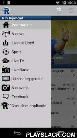 RTV Rijnmond  Android App - playslack.com , Het meest complete overzicht van het laatste (sport-)nieuws uit de regio's Rotterdam-Rijnmond en Zuid-Holland-Zuid. Reportages van Radio en TV Rijnmond. De regio-weersverwachting van weerman Ed Aldus. Radio Rijnmond LIVE. TV Rijnmond LIVE. Programma's van TV Rijnmond terugkijken via Uitzending Gemist. Download de laatste versie om problemen met het laden van de artikelen op te lossen!Met deze app voor je Android-smartphone......lees je het laatste…