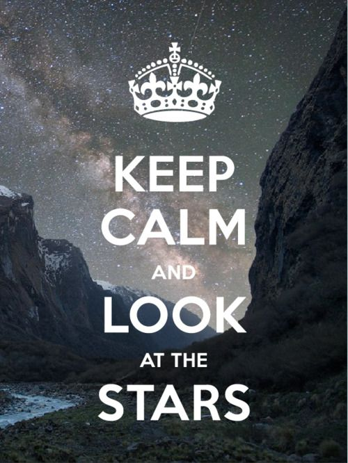 .: Stars Keepcalm, Inspiration Quotations, Favorite Things, Starry Night, Anonymous Art, Calm Quotes, Keep Calm, Girls Things, Inspiration Quotes