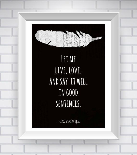 the bell jar quote literary quote typography print