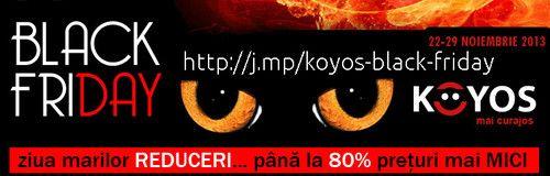 Black Friday la Koyos