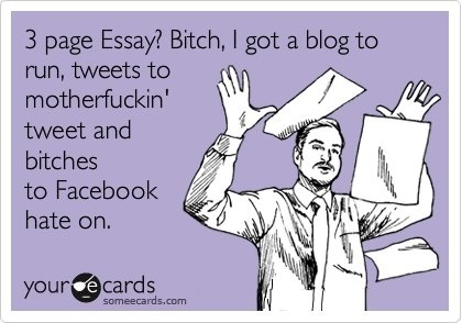 LOL, 3 page essay paaaaalease i could do it in my sleep. bring it