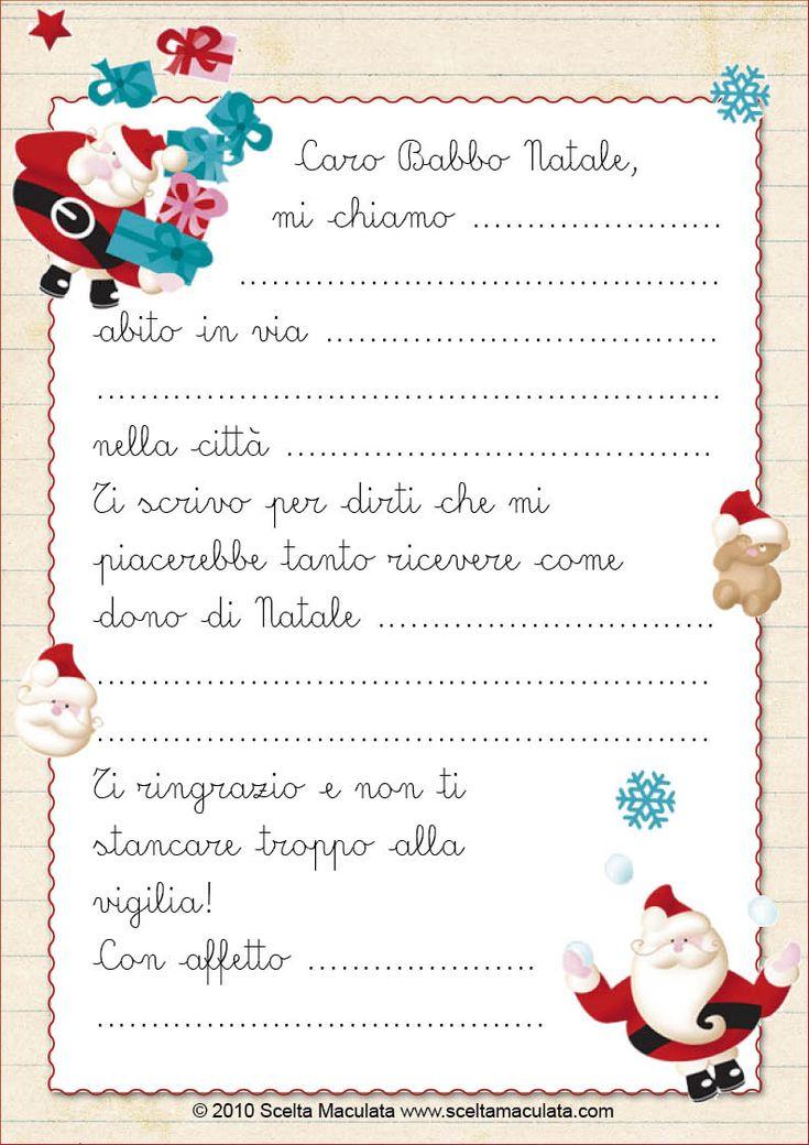 A grande richiesta (soprattutto dei bambini) inseriamo la lettera per Babbo Natale. I più esosi possono trovarne una NUOVA e ILLUSTRATA, nell'area download del nostro sito (con molte più righe per scrivere)