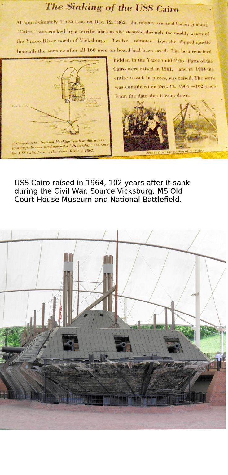 USS Cairo sank during the Civil War and was raised in 1964