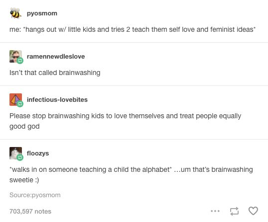"When feminism was called ""brainwashing"". 