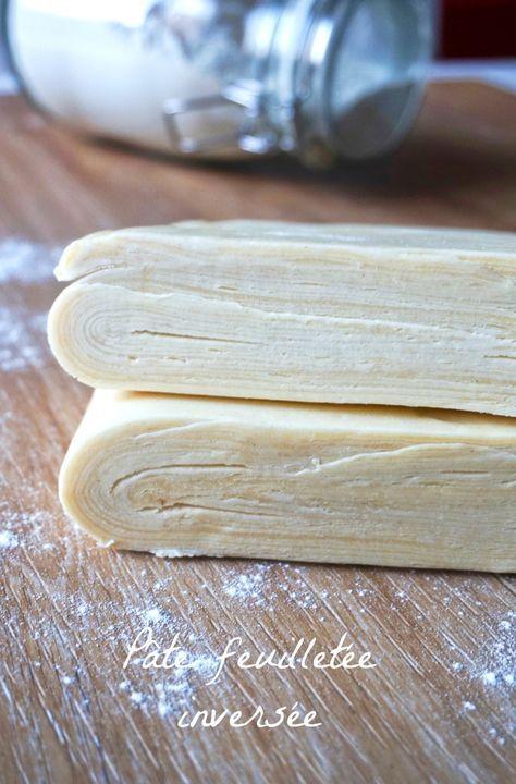 Pâte feuilletée inversée - Rappelle toi des mets
