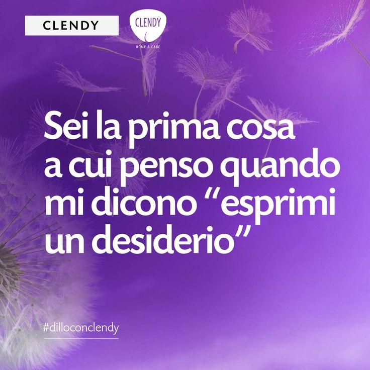 """Sei la prima cosa a cui penso quando mi dicono """"esprimi un desiderio""""  Noi troviamo le parole…a voi non resta che decidere a chi dedicarle. #dilloconclendy #clendy #quotes #citazioni #aforismi #amore #desideri #vita www.clendy.it"""