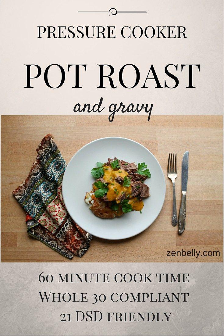 Pressure Cooker Pot Roast & Gravy - zenbelly