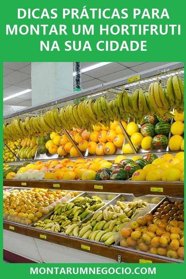 Como Montar Um Hortifrúti Guia Completo Passo A Passo Expositores De Frutas Ideias De Frutas Loja De Fruta
