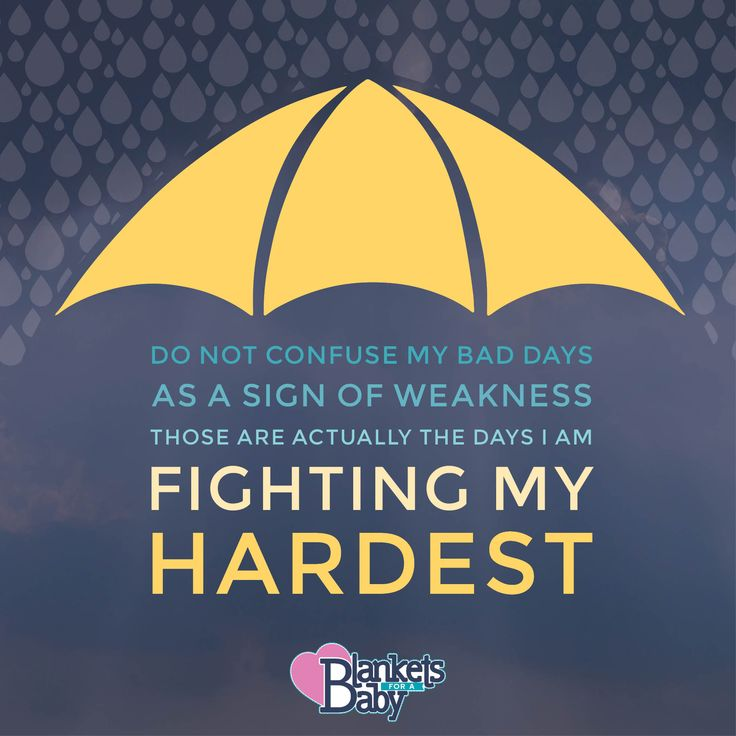 Do not confuse my bad days as a sign of weakness. Those are actually the days I am fighting my hardest.  || @BlanketsForaBaby :: facebook.com/blanketsforababy || #MotivationalMonday #YouAreNotAlone #Infertility #InfertilityAwareness #1in8 #IVF #IUI #PCOS #UnexplainedInfertility #SecondaryInfertility #Endometriosis #BlanketsForaBaby #BabyBlankets #Quilts