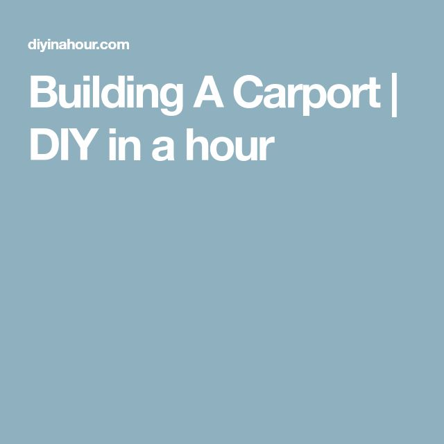 Building A Carport | DIY in a hour