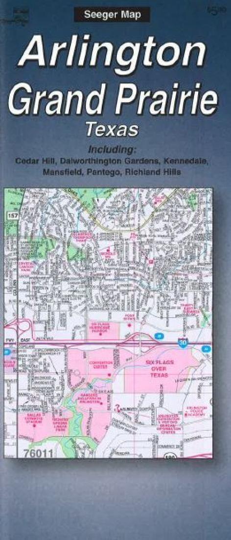 Arlington and Grand Prairie, Texas by The Seeger Map Company Inc.