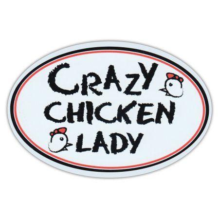 Oval Car Magnet - Crazy Chicken Lady - Magnetic Bumper Sticker - Walmart.com