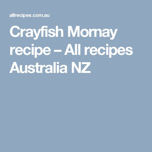 Crayfish Mornay recipe – All recipes Australia NZ