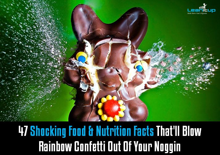 A master list of 47 Shocking Food & Nutrition Facts That'll Blow Rainbow Confetti Out Of Your Noggin. Really interesting stuff, give it a read and share with your friends & family.