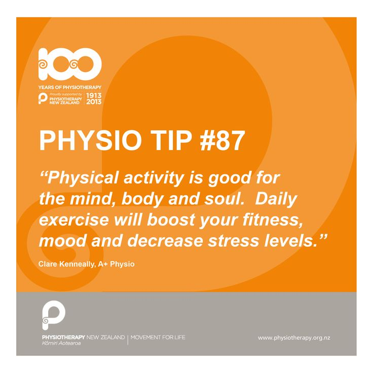 #physio tip. A daily boost of physical activity is good for the mind, body and soul.