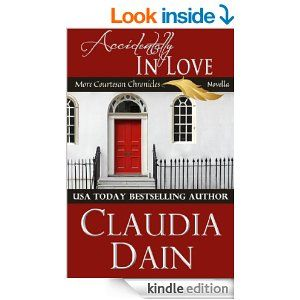 Accidentally in Love - Kindle edition by Claudia Dain. Romance Kindle eBooks @ Amazon.com.