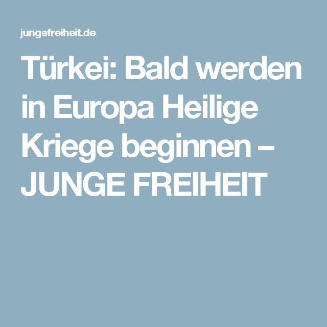 Türkei: Bald werden in Europa Heilige Kriege beginnen – JUNGE FREIHEIT