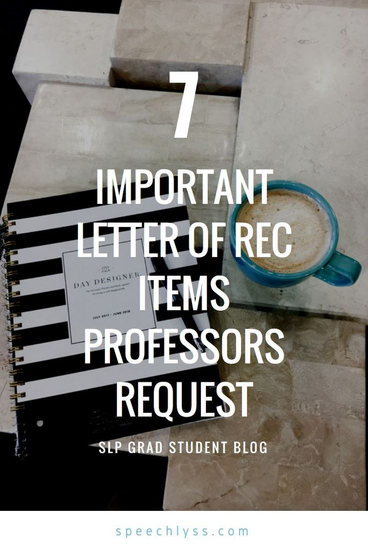 7 Important Letter of Recommendation Items Professors