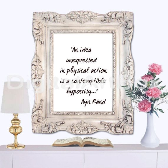Ayn Rand Quote Printable An idea unexpressed in by DigitalArtBox