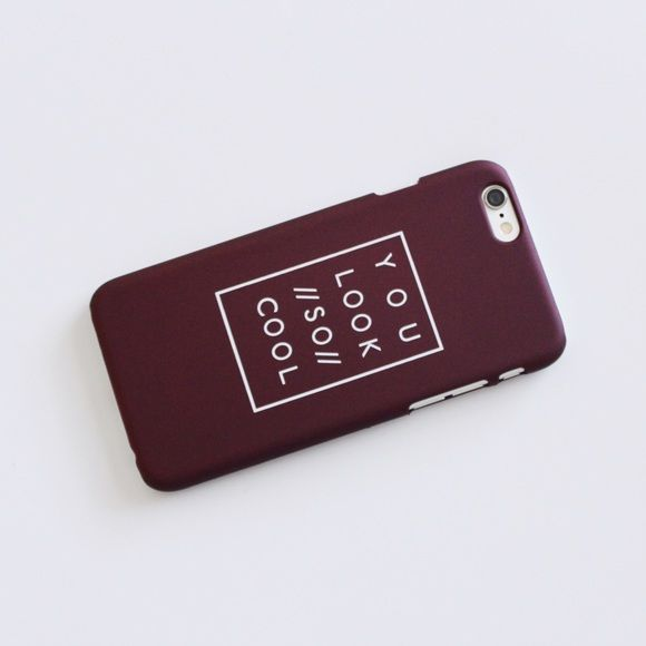 """{ iPhone 6/6s }   """"Cool"""" Phone Case ➳ Item Description: This is a sleek and matte feel phone case. It has a cute tumblr aesthetic print on it. It says """"You Look //So// Cool""""! Fun & quirky. Does NOT cover the front fully.   ➳ Item Details: Color: Wine Red Compatibility: iPhone 6/6s Available: 1  The price is firm, but will be discounted through bundles.  Please consider that the colors you see on your device will probably not look the same in person! This is ONLY the case. It does not come…"""